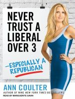 Never Trust A Liberal Over 3-- Especially A Republican