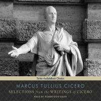 Selections From the Writings of Cicero