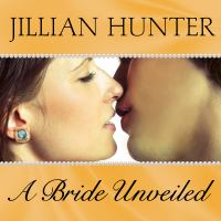 A Bride Unveiled