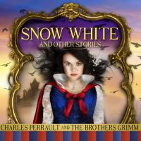 Snow White by Charles Perrault