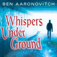 Whispers Under Ground