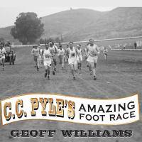 C.C. Pyle's Amazing Foot Race