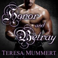 Honor & Betray