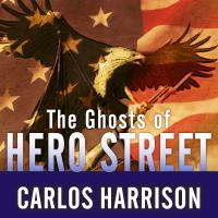 The Ghosts of Hero Street