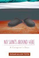 No Saints Around Here