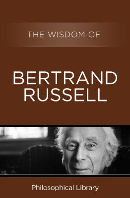 Cover image for The Wisdom of Bertrand Russell