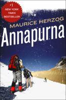 Annapurna, First Conquest of An 8000-meter Peak (26,493 Feet)