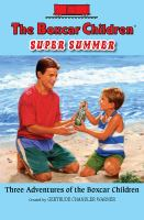 The Boxcar Children Super Summer