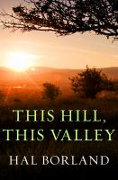 This Hill, This Valley