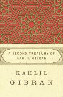 Second Treasury of Kahlil Gibran