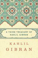 Third Treasury of Kahlil Gibran
