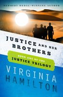 Justice and Her Brothers