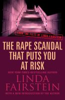Rape Scandal That Puts You at Risk