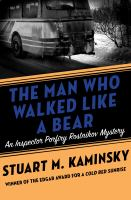 The Man Who Walked Like A Bear