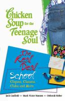 Chicken Soup for the Teenage Soul's the Real Deal, School
