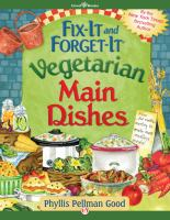 Fix-it and Forget-it Vegetarian Main Dishes