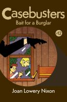 Bait for A Burglar