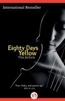 Eighty Days Yellow