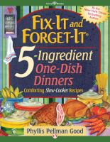 Fix-it and Forget-it 5-ingredient One-dish Dinners