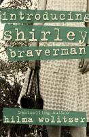 Introducing Shirley Braverman