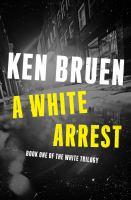 A White Arrest