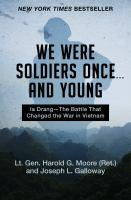 We Were Soldiers Once-- and Young