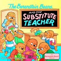 The Berenstain Bears and the Substitute Teacher