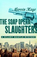 Soap Opera Slaughters