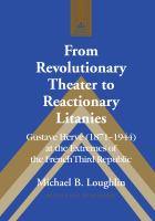From Revolutionary Theater to Reactionary Litanies