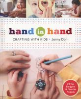 Hand in hand : crafting with kids