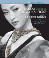 Japanese Beadwork With Sonoko Nozue