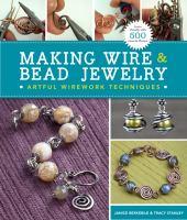 Making Wire & Bead Jewelry