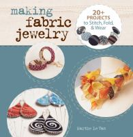 Making Fabric Jewelry