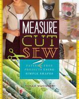 Measure, Cut, Sew