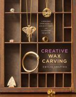 Creative Wax Carving