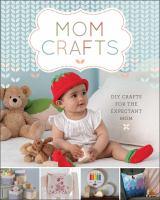 Mom Crafts