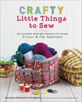 Crafty Little Things to Sew