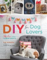 DIY for Dog Lovers