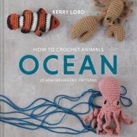 How to Crochet Animals