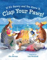 If It's Snowy and You Know It, Clap your Paws! - Norman, Kim