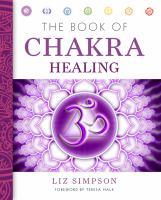 The Book of Chakra Healing