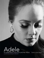 Adele : a celebration of an icon and her music