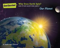 Why Does the Earth Spin