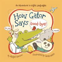 How Gator Says Good-bye!