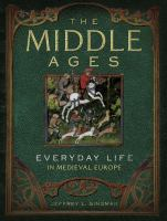 Middle Ages : everyday life in Medieval Europe