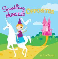 Sparkling Princess Opposites
