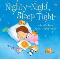 Nighty-night Sleep Tight
