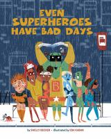 Even Superheroes Have Bad Days