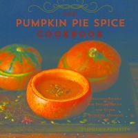 Pumpkin Pie Spice Cookbook