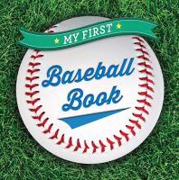 My First Baseball Book